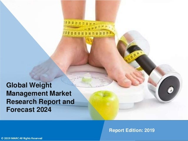 Copyright © IMARC Service Pvt Ltd. All Rights Reserved Global Weight Management Market Research Report and Forecast 2024 R...