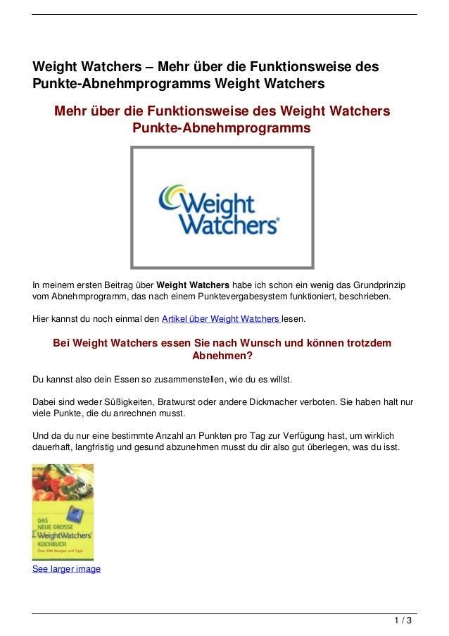 Weight Watchers – Mehr über die Funktionsweise desPunkte-Abnehmprogramms Weight Watchers     Mehr über die Funktionsweise ...