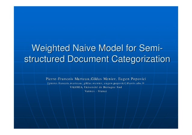Weighted Naïve Bayes Model for Semi-Structured Document Categorization