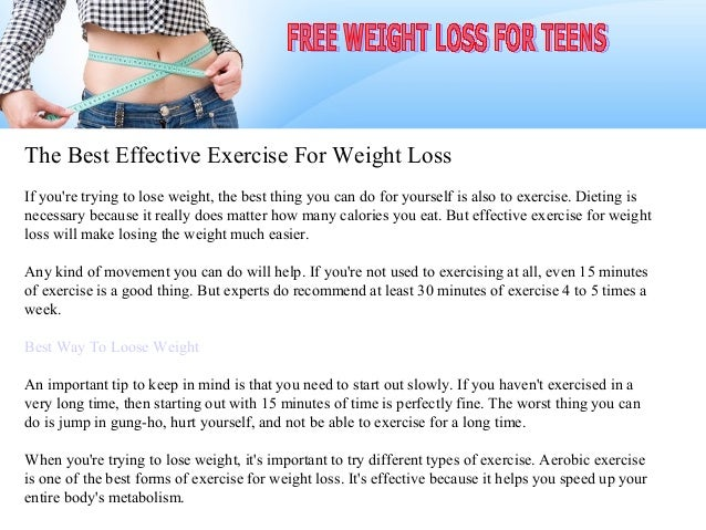 The Best Effective Exercise For Weight LossIf youre trying to lose weight, the best thing you can do for yourself is also ...