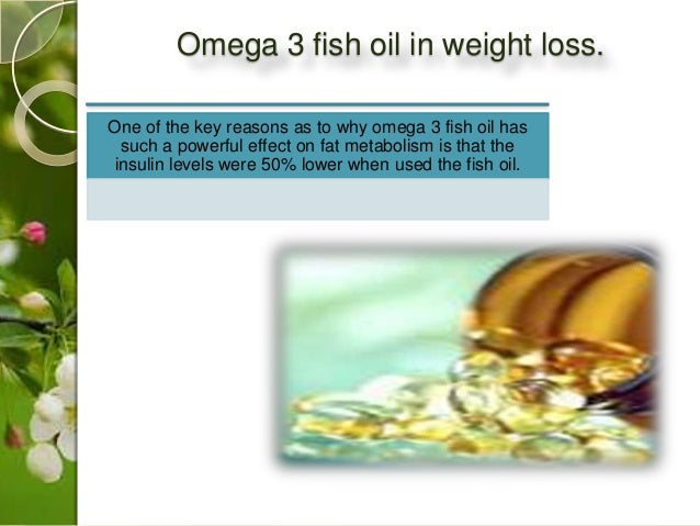 Weight loss and omega 3 fish oil for Daily recommended fish oil