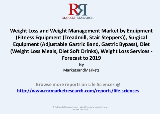 Weight Loss and Weight Management Market by Equipment (Fitness Equipment (Treadmill, Stair Steppers)), Surgical Equipment ...