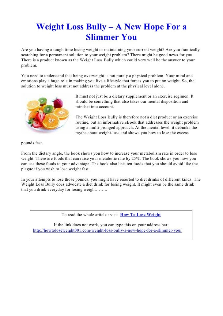 Weight Loss Bully – A New Hope For a                    Slimmer YouAre you having a tough time losing weight or maintainin...