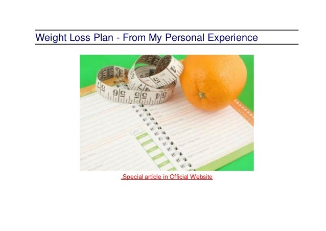 Weight loss plan from my personal experience