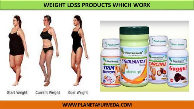 WWW.PLANETAYURVEDA.COM WEIGHT LOSS PRODUCTS WHICH WORK