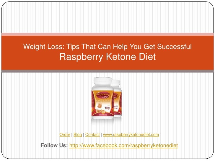 Weight Loss: Tips That Can Help You Get Successful            Raspberry Ketone Diet            Order | Blog | Contact | ww...