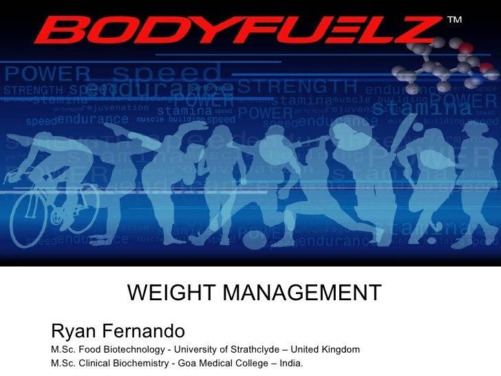 Ryan Fernando M.Sc. Food Biotechnology - University of Strathclyde – United Kingdom M.Sc. Clinical Biochemistry - Goa Medi...