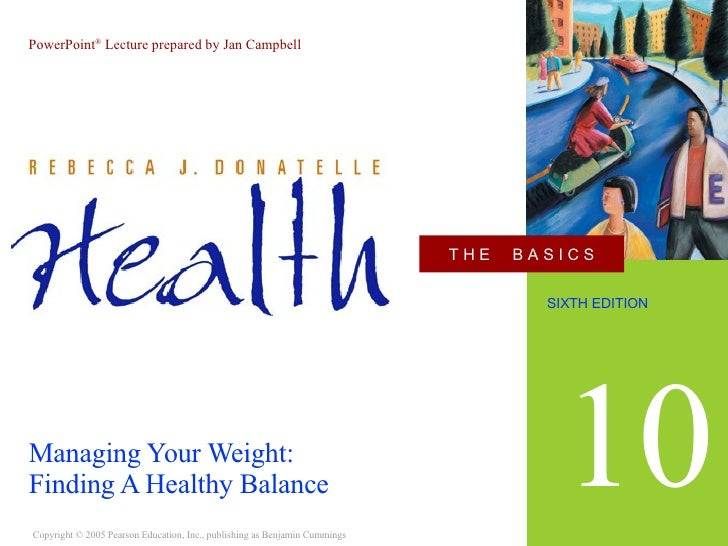 Managing Your Weight: Finding A Healthy Balance 10