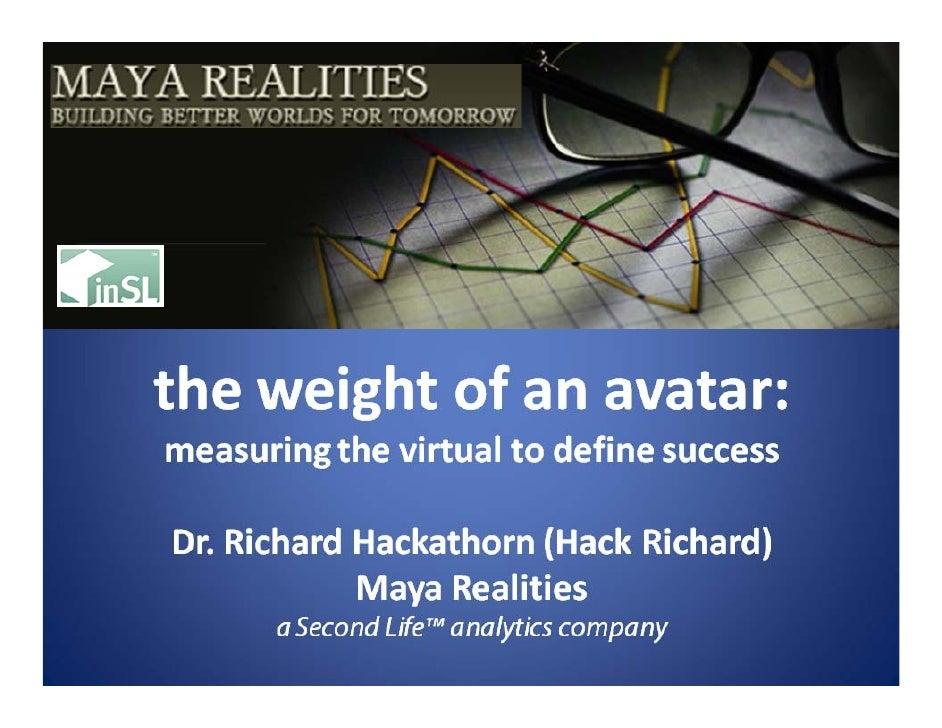 Weight Of An Avatar