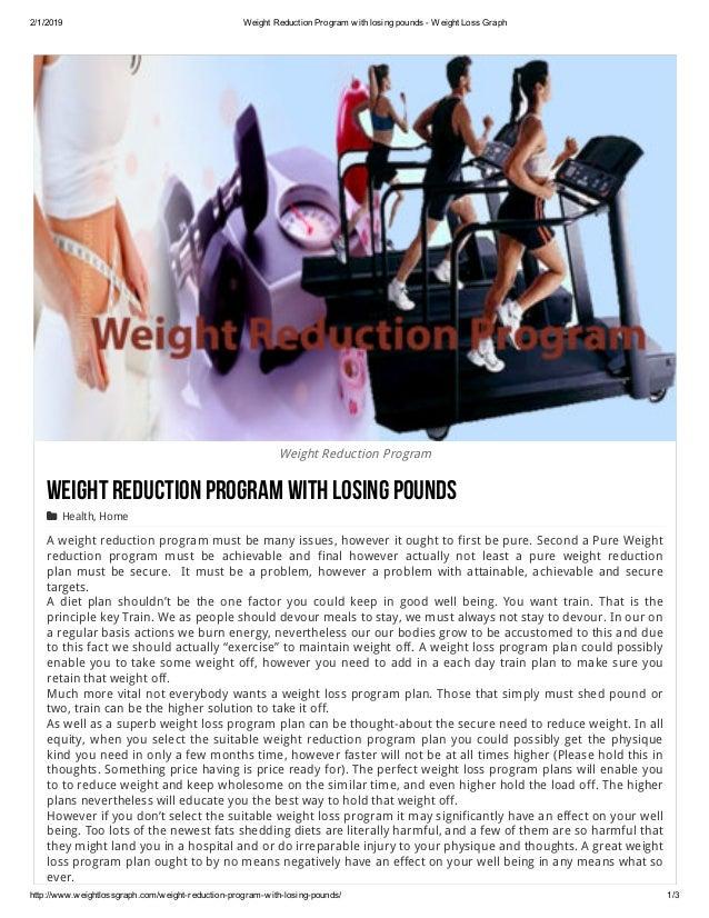 2/1/2019 WeightReductionProgramwithlosingpoundsWeightLossGraph http://www.weightlossgraph.com/weightreductionp...