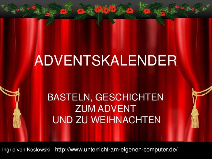 adventskalender weihnachtspr sentation. Black Bedroom Furniture Sets. Home Design Ideas