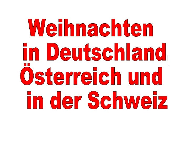 Weihnachten in Deutschland, Österreich und in der Schweiz