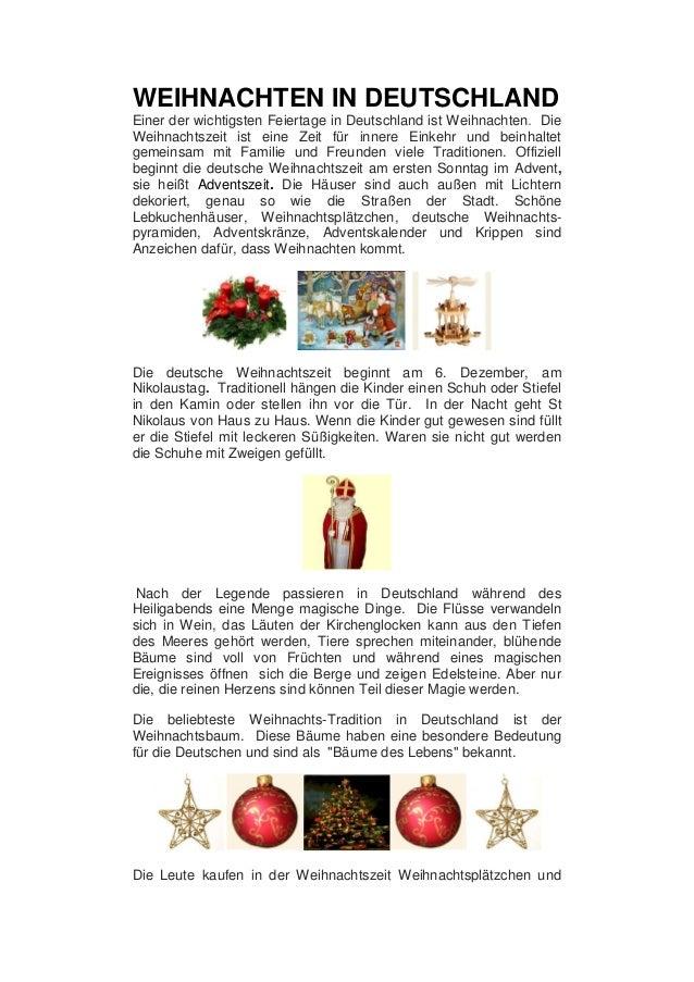 WEIHNACHTEN IN DEUTSCHLAND Einer der wichtigsten Feiertage in Deutschland ist Weihnachten. Die Weihnachtszeit ist eine Zei...