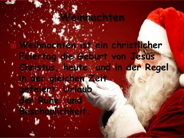 Weihnachten ist ein christlicher Feiertag die Geburt von Jesus Christus, heute und in der Regel in der gleichen Zeit gef...