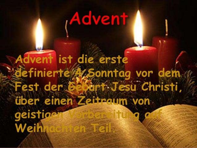 Advent ist die erste definierte 4 Sonntag vor dem Fest der Geburt Jesu Christi, über einen Zeitraum von geistigen Vorberei...