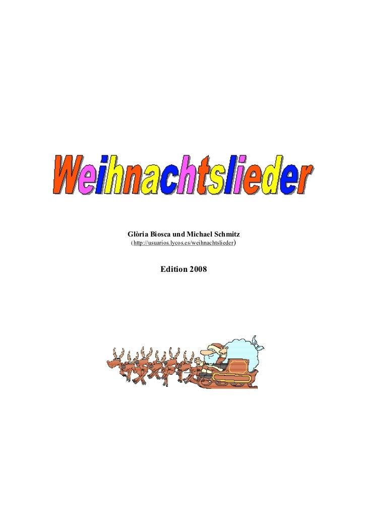 Glòria Biosca und Michael Schmitz (http://usuarios.lycos.es/weihnachtslieder)            Edition 2008