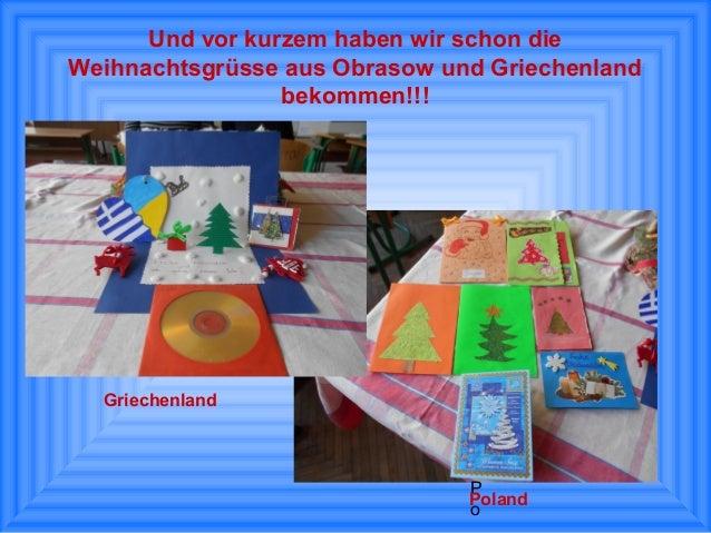 Und vor kurzem haben wir schon die Weihnachtsgrüsse aus Obrasow und Griechenland bekommen!!!  Griechenland  P Poland o