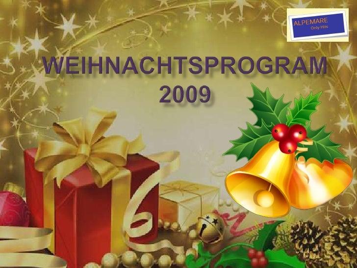 Weihnachtsprogram 2009<br />
