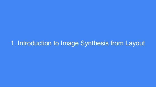 Image Synthesis From Reconfigurable Layout and Style Slide 3