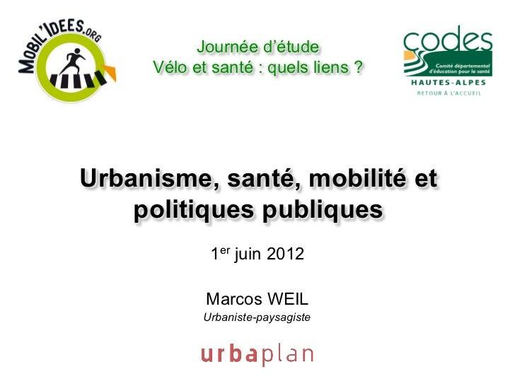 Journée d'étude     Vélo et santé : quels liens ?Urbanisme, santé, mobilité et    politiques publiques            1er juin...
