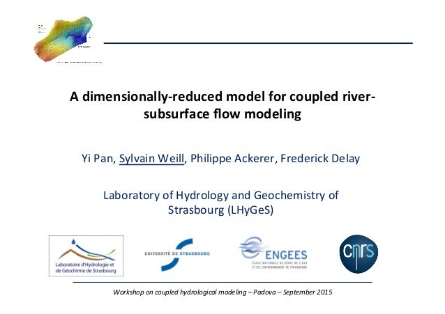 Workshop  on  coupled  hydrological  modeling  –  Padova  –  September  2015   A  dimensionally-‐re...
