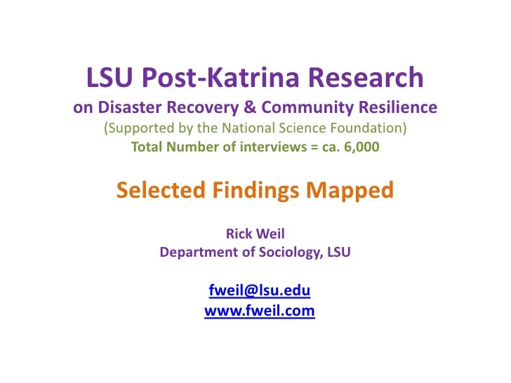 LSU Post-Katrina Researchon Disaster Recovery & Community Resilience(Supported by the National Science Foundation) Total N...