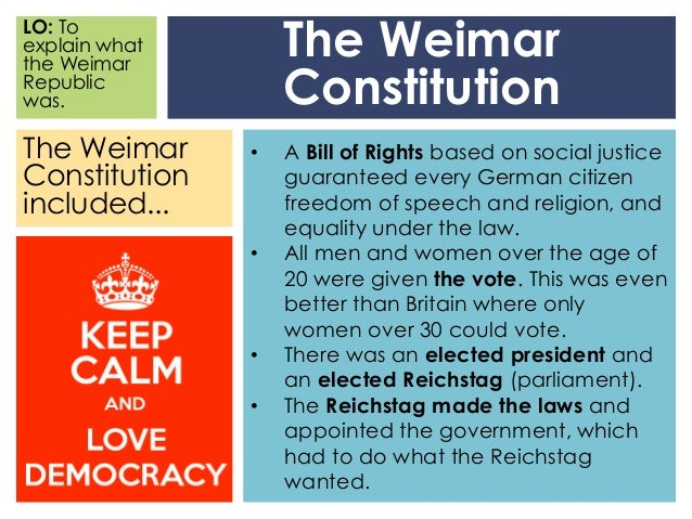 the weimar constitution essay Describe the key features of the new weimar constitution the weimar constitution was present in germany until 1933, which reflected the effectiveness of.