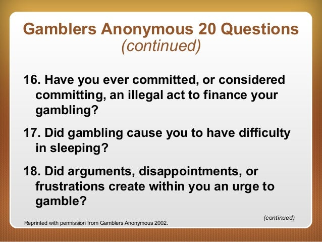 Gambling addiction 20 questions niagara falls casino theatre