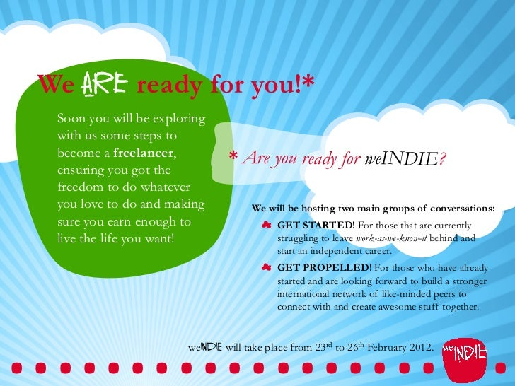 We are ready for you!*  Soon you will be exploring  with us some steps to  become a freelancer,            * Are you ready...