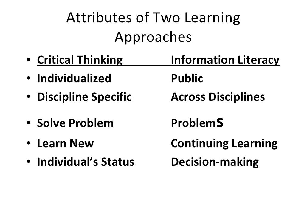 critical thinking information literacy Media and information literacy (mil) emphasizes a critical approach to literacy  (media and information literacy: critical-thinking, creativity,.