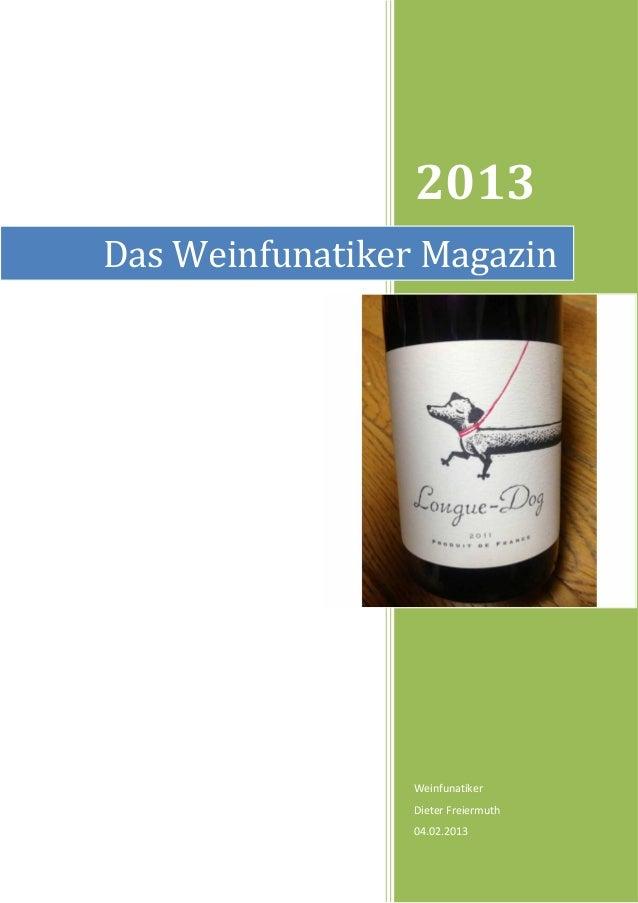 2013Das Weinfunatiker Magazin                 Weinfunatiker                 Dieter Freiermuth                 04.02.2013