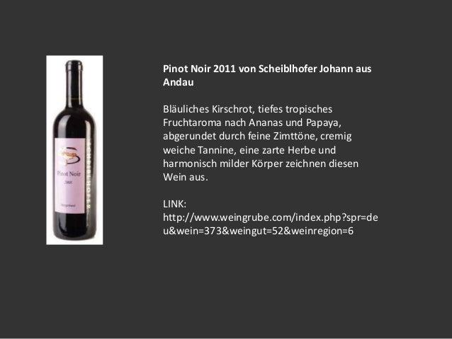 Weinshop Weingrube.com präsentiert Weine aus dem Weingut Scheiblhofer! Slide 3