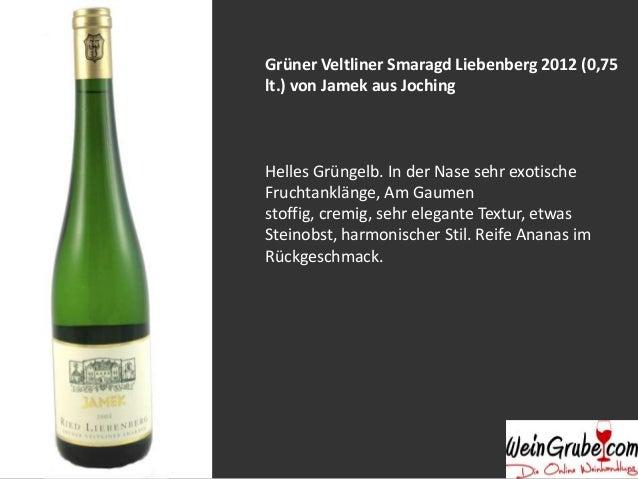 Riesling Smaragd Ried Klaus 2012 (0,75 lt.) von Jamek aus Joching Helles Gelbgrün. In der Nase feine würzige Nuancen, mine...