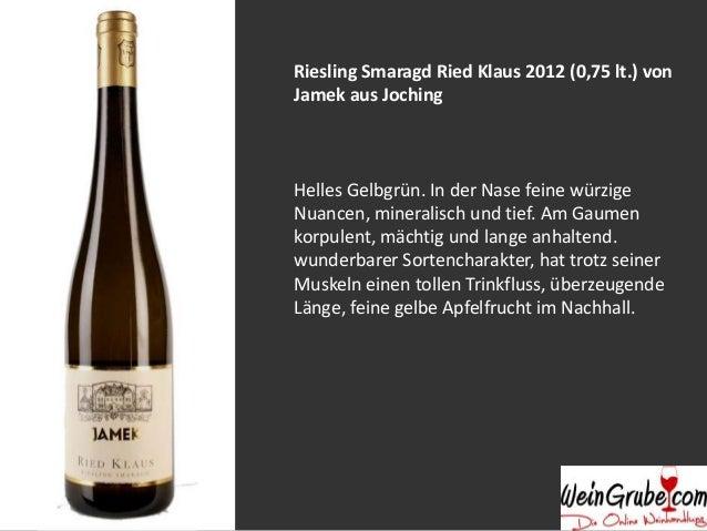 Riesling Federspiel Jochinger Pichl 2009 (0,75 lt.) von Jamek aus Joching Helles Grüngelb. In der Nase intensiver Weingart...