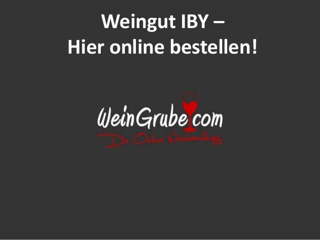 Weingut IBY – Hier online bestellen!