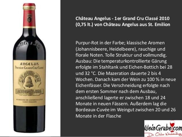 Château Angelus - 1er Grand Cru Classé 2010 (0,75 lt.) von Château Angelus aus St. Emilion  Purpur-Rot in der Farbe; klass...