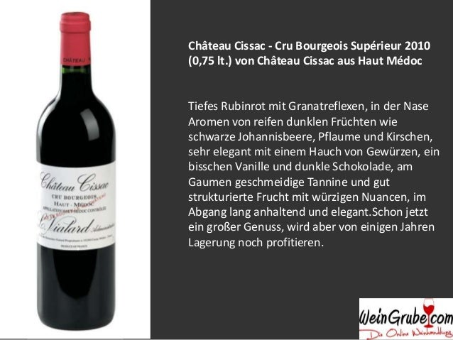 Château Cissac - Cru Bourgeois Supérieur 2010 (0,75 lt.) von Château Cissac aus Haut Médoc  Tiefes Rubinrot mit Granatrefl...