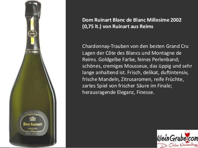 Dom Ruinart Blanc de Blanc Millesime 2002 (0,75 lt.) von Ruinart aus Reims  Chardonnay-Trauben von den besten Grand Cru La...