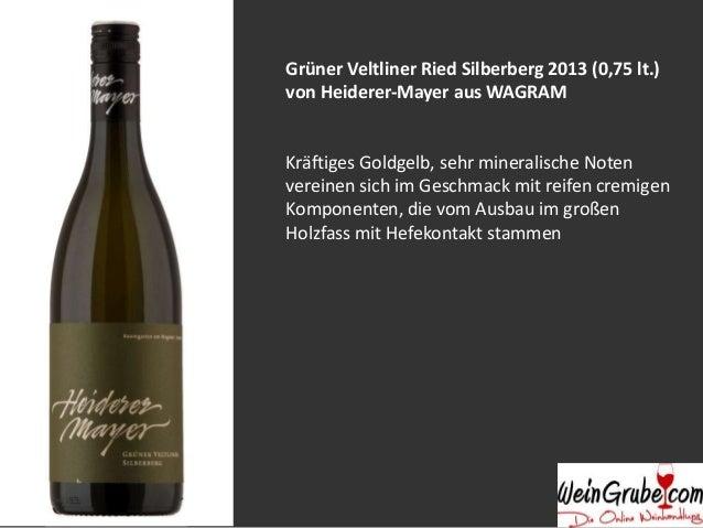 Grüner Veltliner Ried Silberberg 2013 (0,75 lt.)  von Heiderer-Mayer aus WAGRAM  Kräftiges Goldgelb, sehr mineralische Not...