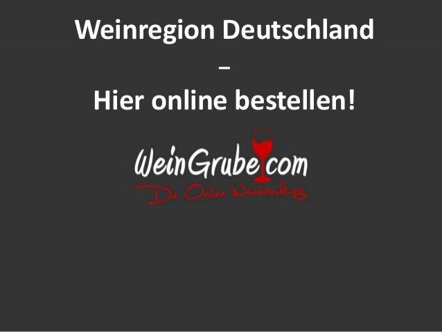 Weinregion Deutschland  –  Hier online bestellen!