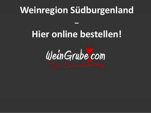 Weinregion Südburgenland  –  Hier online bestellen!