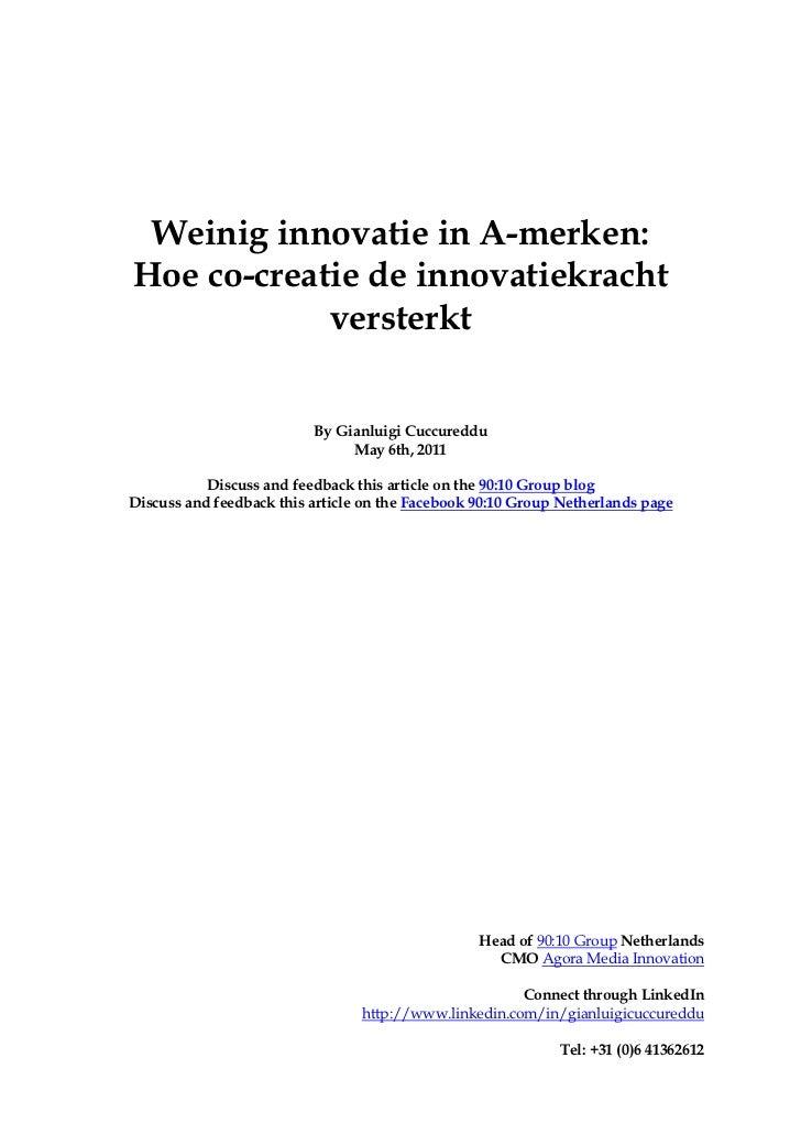 Weinig innovatie in A-merken:Hoe co-creatie de innovatiekracht            versterkt                          By Gianluigi ...