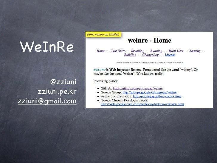 WeInRe          @zziuni      zziuni.pe.krzziuni@gmail.com