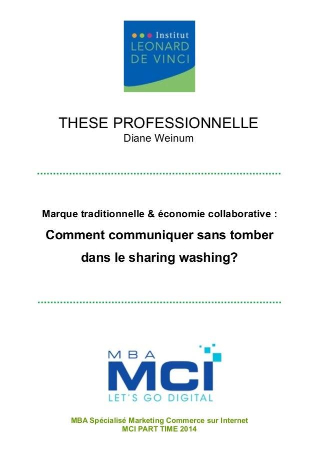 ! ! Marque traditionnelle & économie collaborative : Comment communiquer sans tomber dans le sharing washing? THESE PROFES...