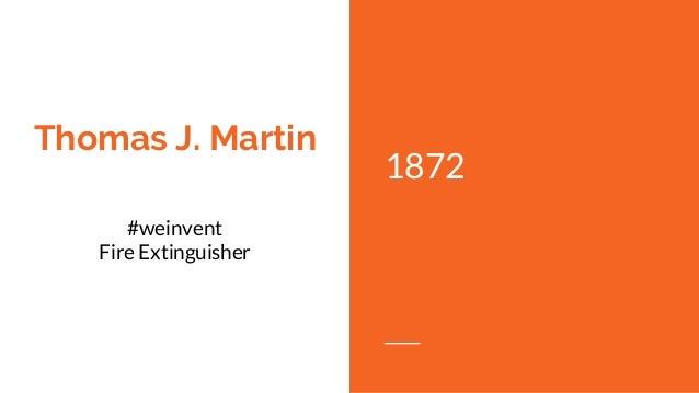 thomas j martin fire extinguisher biography