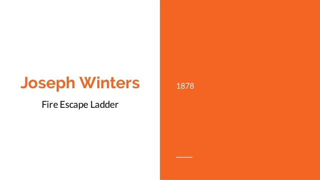 Joseph Winters Fire Escape Ladder : Weinvent presented by the jessica of jawresearchinstitute