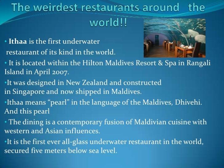 Weirdest restaurants description