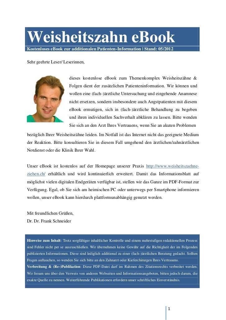 Weisheitszahn eBookKostenloses eBook zur additionalen Patienten-Information | Stand: 05/2012Sehr geehrte Leser/ Leserinnen...