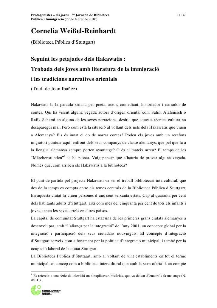 Protagonistes – els joves : 3ª Jornada de Biblioteca                                              1 / 14 Pública i Immigra...