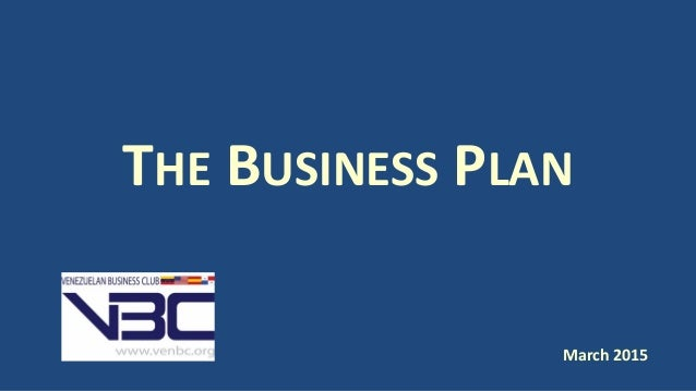 THE BUSINESS PLAN March 2015